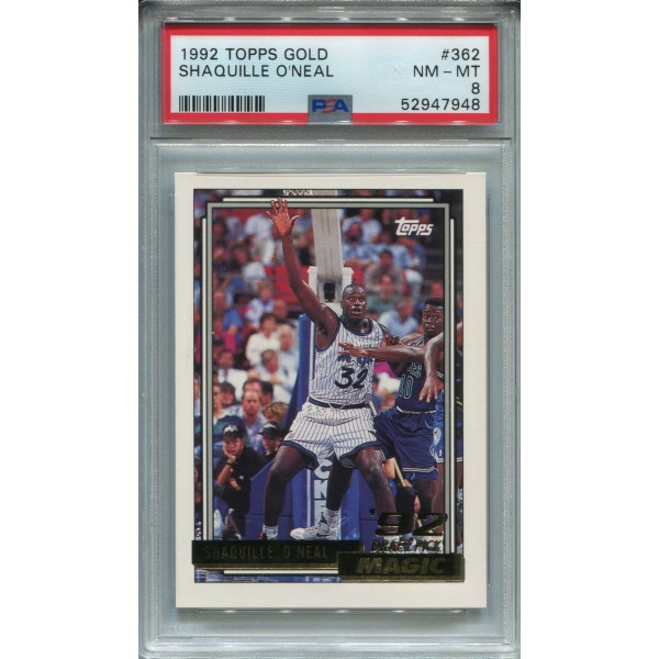 1992 Topps Gold #362 Shaquille O'Neal RC - PSA 8
